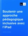 iBook : Soutenir une approche pédagogique inclusive avec l'iPad